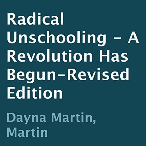 Radical Unschooling cover art