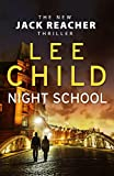 Night School - (Jack Reacher 21) - Bantam Press - 07/11/2016