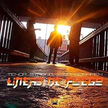 Lineas de fuego (feat. Tenor Strong & El Chino)