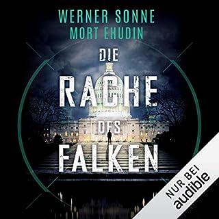 Die Rache des Falken                   Autor:                                                                                                                                 Werner Sonne                               Sprecher:                                                                                                                                 Oliver Schmitz                      Spieldauer: 16 Std. und 26 Min.     91 Bewertungen     Gesamt 3,9