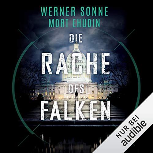 Die Rache des Falken                   De :                                                                                                                                 Werner Sonne                               Lu par :                                                                                                                                 Oliver Schmitz                      Durée : 16 h et 26 min     Pas de notations     Global 0,0