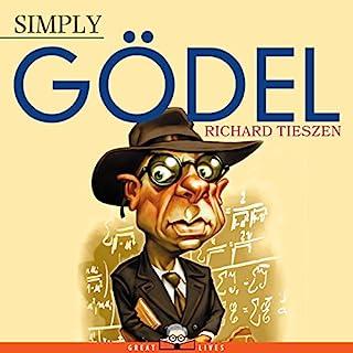Simply Gödel                   Auteur(s):                                                                                                                                 Richard Tieszen                               Narrateur(s):                                                                                                                                 Jason Zenobia                      Durée: 5 h et 51 min     Pas de évaluations     Au global 0,0