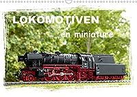 Lokomotiven en miniature (Wandkalender 2022 DIN A3 quer): Jeden Monat eine kleine Lok, die Modellgeschichte geschrieben hat (Monatskalender, 14 Seiten )