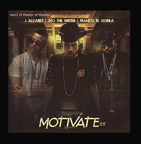 Motivate (2.5) [feat. JVO The Writer, Franco El Gorila & J Alvarez]