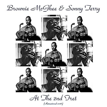 Brownie McGhee & Sonny Terry at the 2nd Fret ((Live) / Remastered 2016)