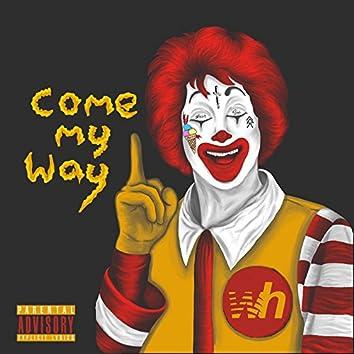 Come My Way (feat. Jdakid)