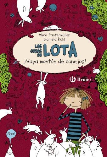 Las cosas de LOTA: ¡Vaya montón de conejos! (Castellano - A Partir De 10 Años - Personajes Y Series - Las Cosas De Lota)