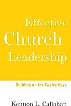 Effective Church Leadership: Building on the Twelve Keys