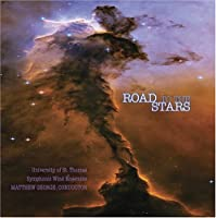 ROAD TO THE STARS by UNIVERSITY OF ST. THOMAS (2006-03-21)