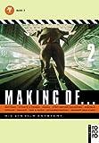 Making of... Wie ein Film entsteht: Set-Team, Effekte & Tricks, Maske, Stop motion, Animation, Digitale Effekte - unbekannt