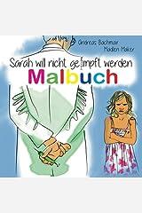 Sarah will nicht geimpft werden Malbuch Taschenbuch