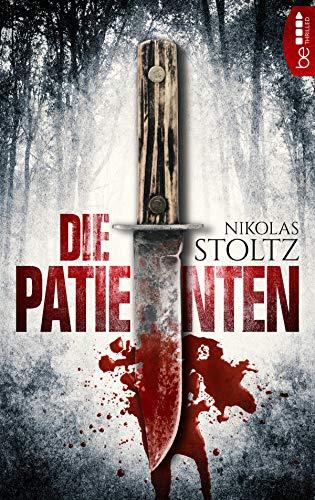 Die Patienten: Thriller (Löwenstein & Berger 1)