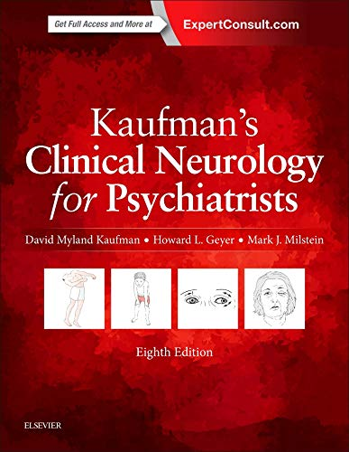 Kaufman's Clinical Neurology for Psychiatrists (Major Problems in Neurology)