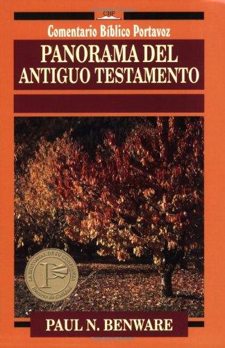 Panarama Del Antiguo Testamento (Comentario Biblico Portavoz