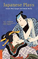 Japanese plays―classic noh,kyogen and ka (Tuttle classics)