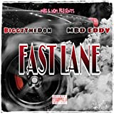 Fast Lane (feat. MBD Eddy) [Explicit]
