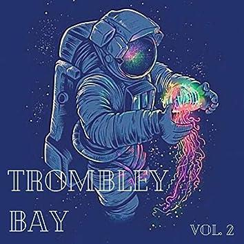 Trombley Bay Vol 2.