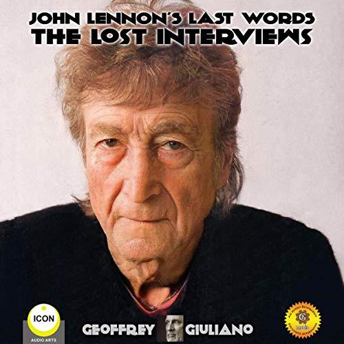 John Lennon's Last Words: The Lost Interviews Titelbild