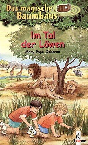 Das magische Baumhaus 11 - Im Tal der Löwen