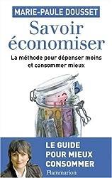 livre Savoir Economiser, la méthode pour dépenser moins et consommer mieux