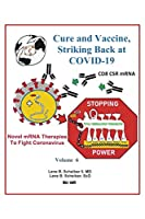 Cure and Vaccine, Striking Back at Covid-19