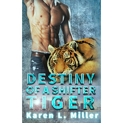 Destiny of a Shifter Tiger cover art