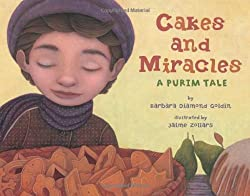 Cakes and Miracles, A Purim Story; Removing the Stumbling Block