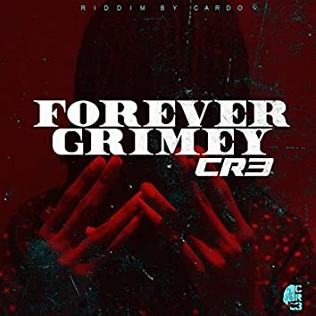 Forever Grimey - Single