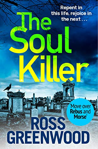 The Soul Killer: A gritty, heart-pounding crime thriller (The DI Barton Series Book 2)
