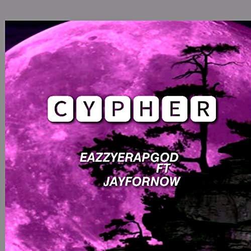 Eazzyerapgod feat. Jayfornow