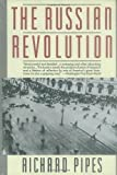 The Russian Revolution by Richard Pipes(1991-11-05) - Vintage - 05/11/1991