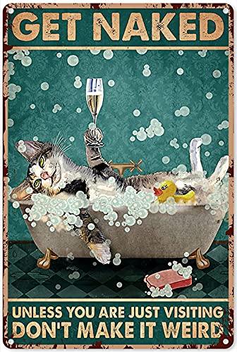 Letreros de metal vintage para baño, gato y vino, con texto en inglés 'Get Naked' (20 x 30 cm)