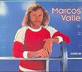 Songtexte von Marcos Valle - Marcos Valle: Anos 80