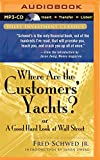 Where Are the Customers' Yachts? (Wiley Investment Classics)