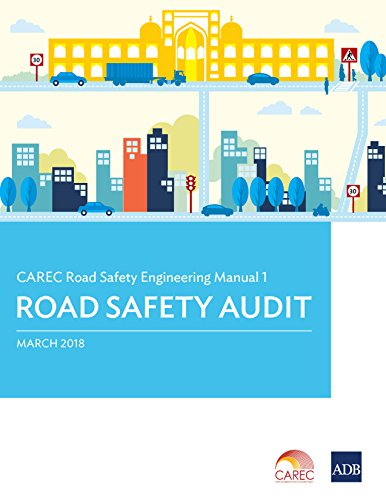 CAREC Road Safety Engineering Manual 1: Road Safety Audit (CAREC Road Safety Engineering Manuals)
