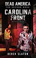 Dead America: Carolina Front - Book 4 (The Second Week)