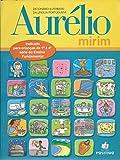 Dicionário Aurélio Mirim: Dicionário Ilustrado da Lígua Portuguesa