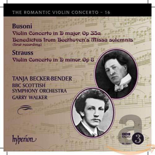 Busoni & Strauss: Romantic Violin Concertos [Tanja Becker-Bender, Garry...