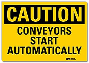 "SmartSign ""Caution - Conveyors Start Automatically"" Label 