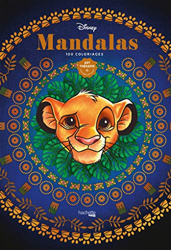 Art-thérapie Disney Mandalas: 100 coloriages