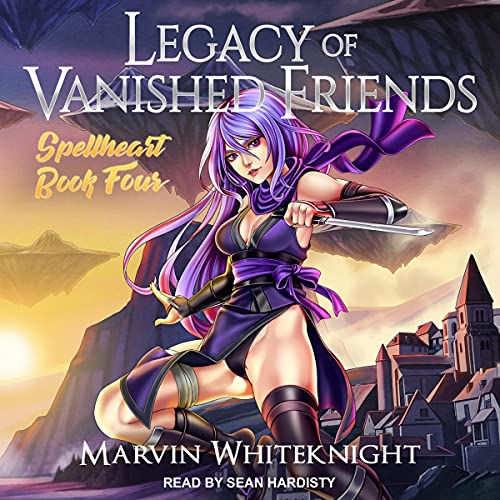Legacy of Vanished Friends cover art