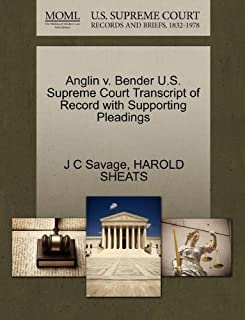 Anglin v. Bender U.S. Supreme Court Transcript of Record with Supporting Pleadings