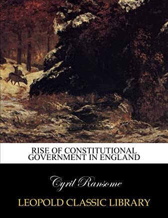 Rise of constitutional government in England