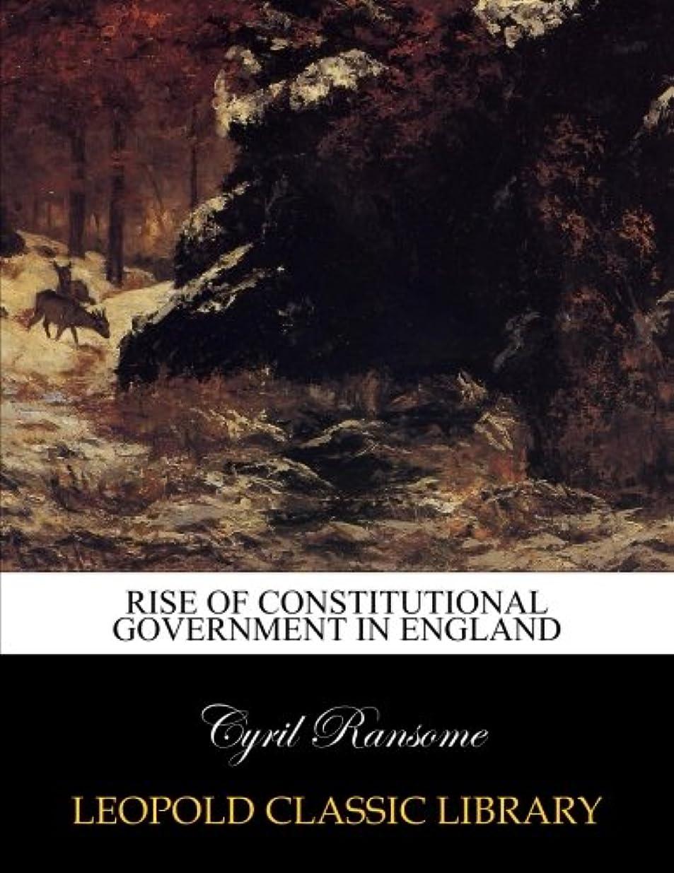 投票有罪災害Rise of constitutional government in England