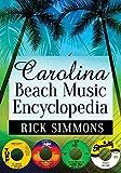 Carolina Beach Music Encyclopedia (English Edition)