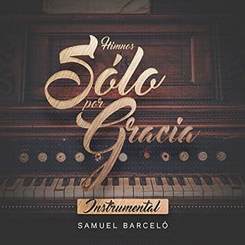 Sólo por Gracia (Instrumental)