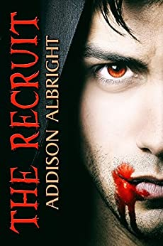 The Recruit (The Faction Book 1) by [Addison Albright]