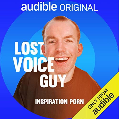 Lost Voice Guy: Inspiration Porn cover art
