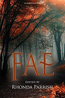 Fae (Rhonda Parrish's Magical Menageries Book 1) by [Laura VanArendonk Baugh, Rhonda Parrish, Sara Cleto, Brittany Warman]