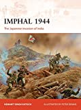 Imphal 1944: The Japanese Invasion of India (Campaign)